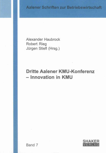 Dritte Aalener KMU-Konferenz – Innovation in KMU - Coverbild