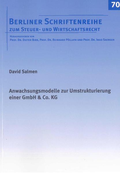 Anwachsungsmodelle zur Umstrukturierung einer GmbH & Co. KG - Coverbild