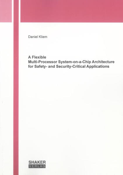 A Flexible Multi-Processor System-on-a-Chip Architecture for Safety- and Security-Critical Applications - Coverbild