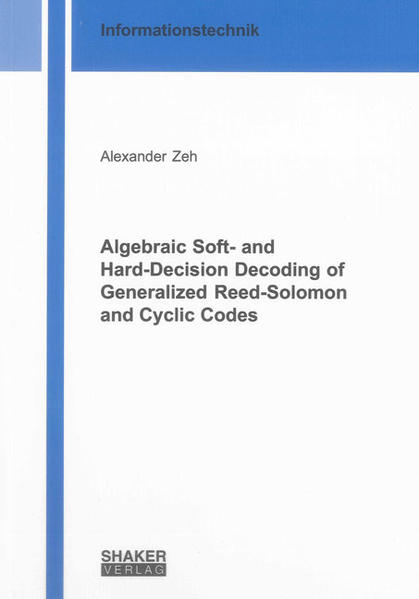 Algebraic Soft- and Hard-Decision Decoding of Generalized Reed-Solomon and Cyclic Codes - Coverbild