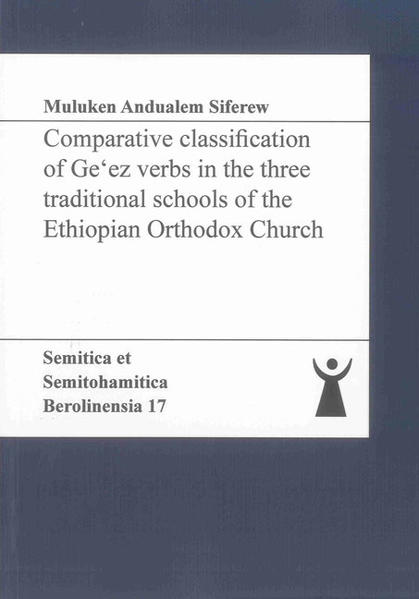 Comparative classification of Ge'ez verbs in the three traditional schools of the Ethiopian Orthodox Church - Coverbild