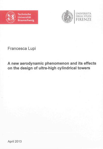 A new aerodynamic phenomenon and its effects on the design of ultra-high cylindrical towers - Coverbild