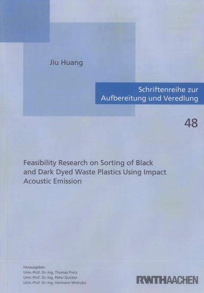 Feasibility Research on Sorting of Black and Dark Dyed Waste Plastics Using Impact Acoustic Emission - Coverbild