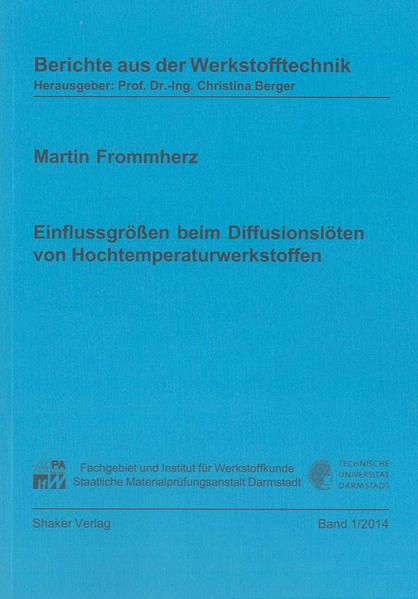 Einflussgrößen beim Diffusionslöten von Hochtemperaturwerkstoffen - Coverbild
