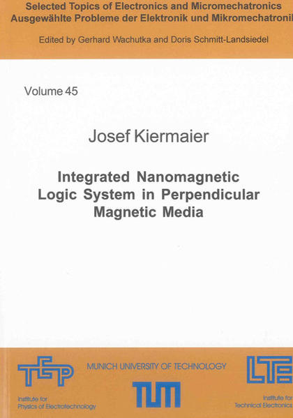 Integrated Nanomagnetic Logic System in Perpendicular Magnetic Media - Coverbild