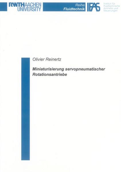 Miniaturisierung servopneumatischer Rotationsantriebe - Coverbild