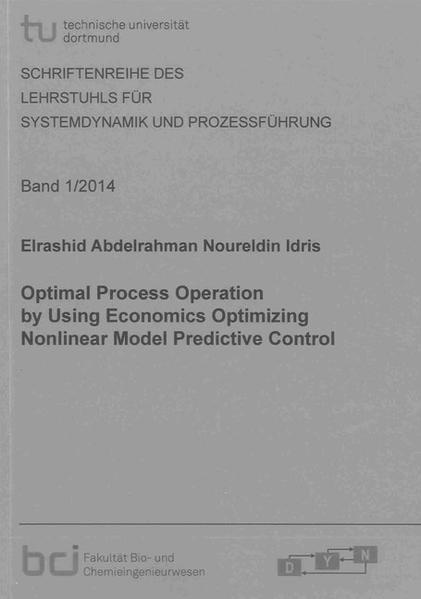 Optimal Process Operation by Using Economics Optimizing Nonlinear Model Predictive Control - Coverbild