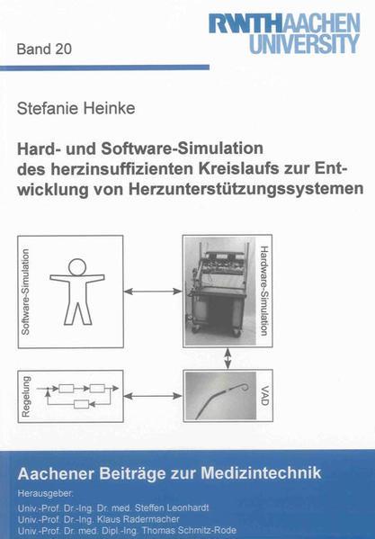 Hard- und Software-Simulation des herzinsuffizienten Kreislaufs zur Entwicklung von Herzunterstützungssystemen - Coverbild