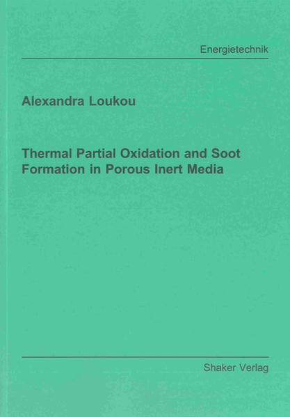 Thermal Partial Oxidation and Soot Formation in Porous Inert Media - Coverbild