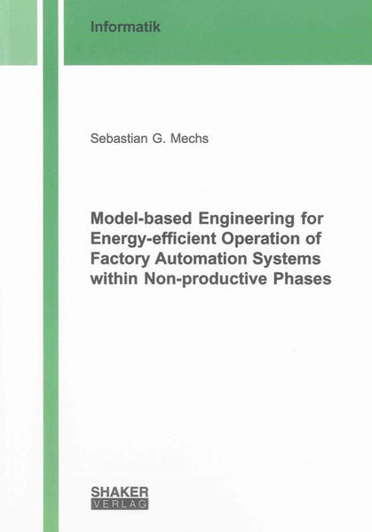 Model-based Engineering for Energy-efficient Operation of Factory Automation Systems within Non-productive Phases - Coverbild