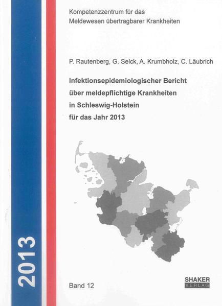 Infektionsepidemiologischer Bericht über meldepflichtige Krankheiten in Schleswig-Holstein für das Jahr 2013 - Coverbild