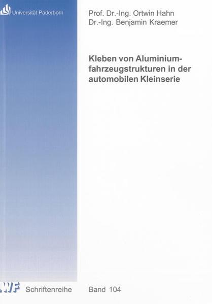 Kleben von Aluminiumfahrzeugstrukturen in der automobilen Kleinserie - Coverbild