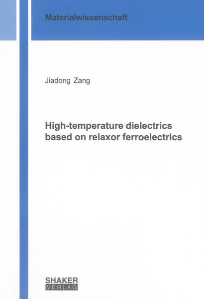 High-temperature dielectrics based on relaxor ferroelectrics - Coverbild