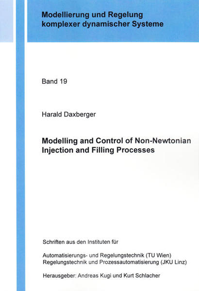 Modelling and Control of Non-Newtonian Injection and Filling Processes - Coverbild