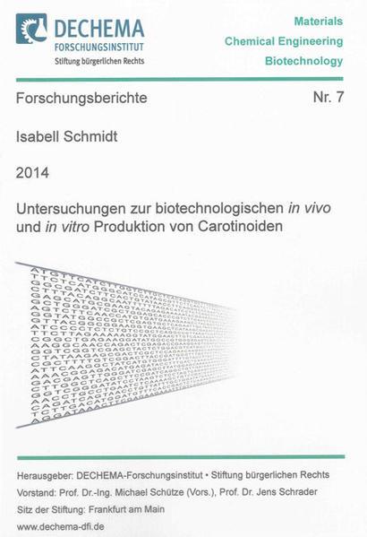 Untersuchungen zur biotechnologischen in vivo und in vitro Produktion von Carotinoiden - Coverbild