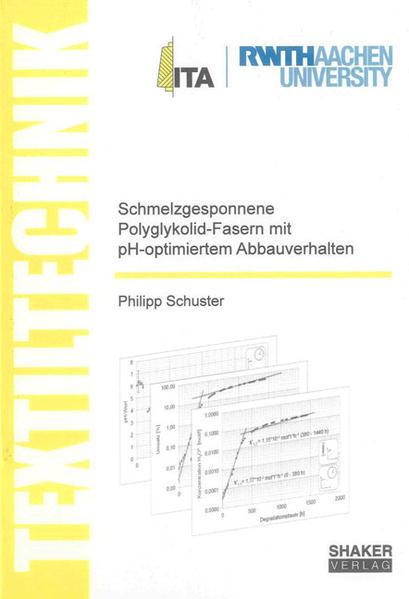 Schmelzgesponnene Polyglykolid-Fasern mit pH-optimiertem Abbauverhalten - Coverbild