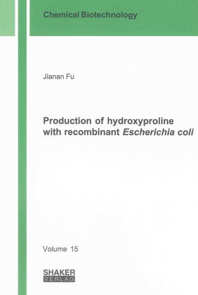 Production of hydroxyproline with recombinant Escherichia coli - Coverbild