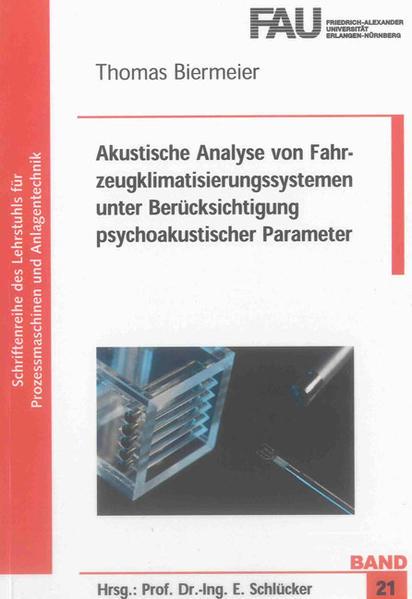 Akustische Analyse von Fahrzeugklimatisierungssystemen unter Berücksichtigung psychoakustischer Parameter - Coverbild