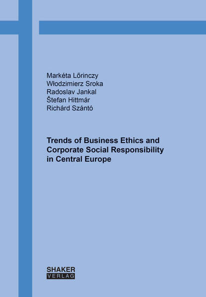 Trends of Business Ethics and Corporate Social Responsibility in Central Europe - Coverbild