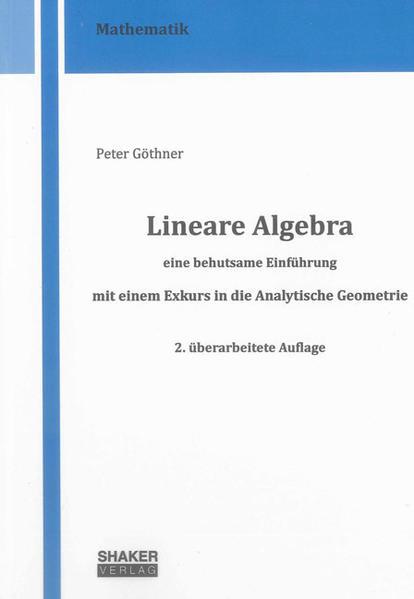 Lineare Algebra – eine behutsame Einführung - Coverbild