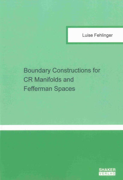 Boundary Constructions for CR Manifolds and Fefferman Spaces - Coverbild