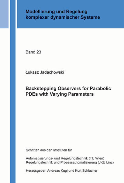 Backstepping Observers for Parabolic PDEs with Varying Parameters - Coverbild