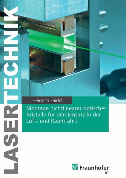 Montage nichtlinearer optischer Kristalle für den Einsatz in der Luft- und Raumfahrt - Coverbild