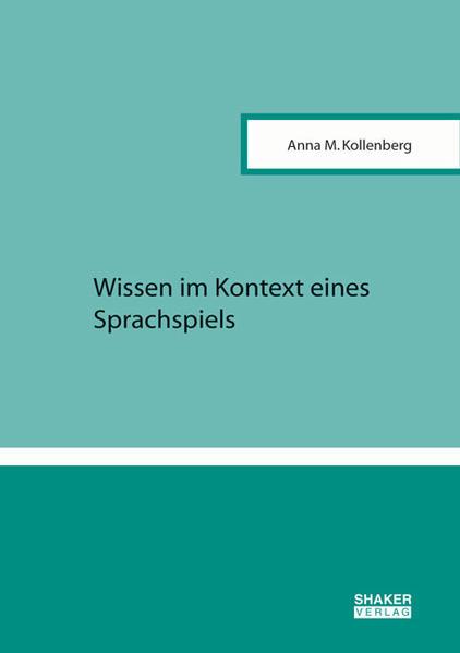 Wissen im Kontext eines Sprachspiels - Coverbild