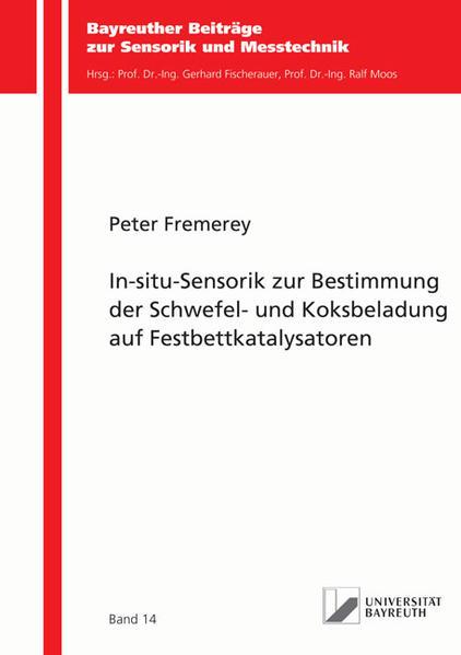 In-situ-Sensorik zur Bestimmung der Schwefel- und Koksbeladung auf Festbettkatalysatoren - Coverbild