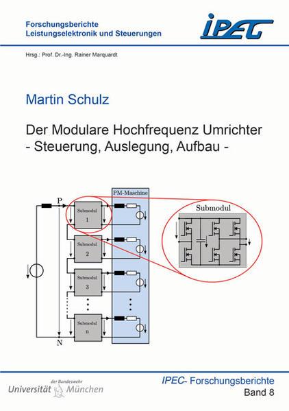 Der Modulare Hochfrequenz Umrichter - Steuerung, Auslegung, Aufbau - - Coverbild