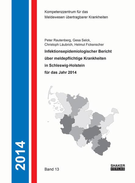 Infektionsepidemiologischer Bericht über meldepflichtige Krankheiten in Schleswig-Holstein für das Jahr 2014 - Coverbild