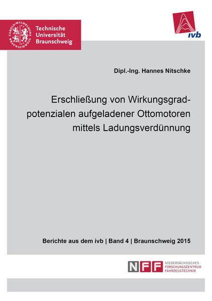Erschließung von Wirkungsgradpotenzialen aufgeladener Ottomotoren mittels Ladungsverdünnung - Coverbild