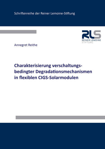 Charakterisierung verschaltungsbedingter Degradationsmechanismen in flexiblen CIGS-Solarmodulen - Coverbild