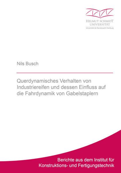 Querdynamisches Verhalten von Industriereifen und dessen Einfluss auf die Fahrdynamik von Gabelstaplern - Coverbild