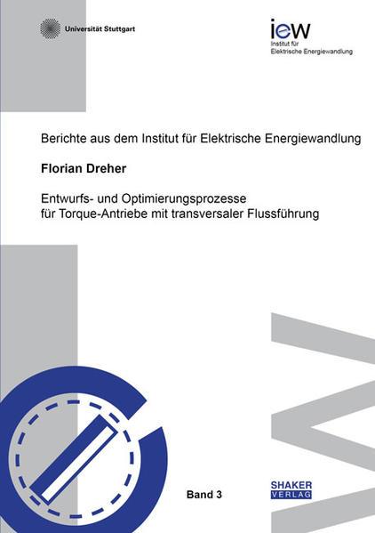 Entwurfs- und Optimierungsprozesse für Torque-Antriebe mit transversaler Flussführung - Coverbild