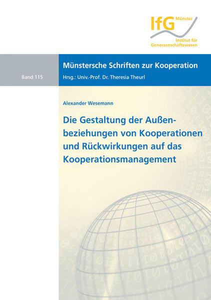Die Gestaltung der Außenbeziehungen von Kooperationen und Rückwirkungen auf das Kooperationsmanagement - Coverbild