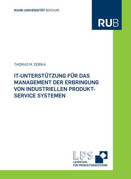 IT-Unterstützung für das Management der Erbringung von industriellen Produkt-Service Systemen - Coverbild