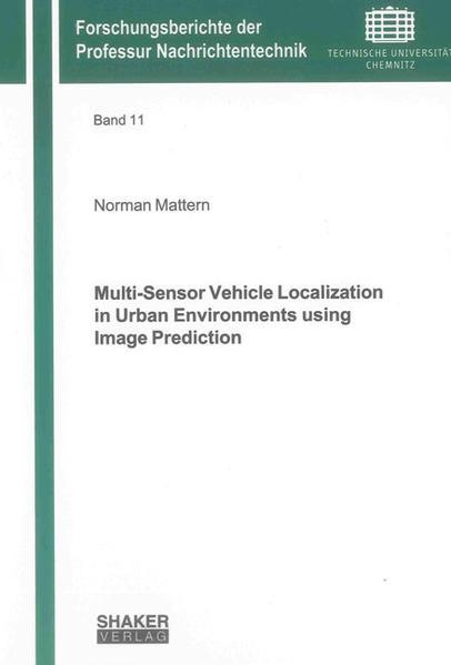 Multi-Sensor Vehicle Localization in Urban Environments using Image Prediction - Coverbild