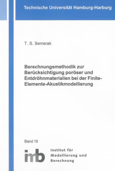 Berechnungsmethodik zur Berücksichtigung poröser und Entdröhnmaterialien bei der Finite-Elemente-Akustikmodellierung - Coverbild
