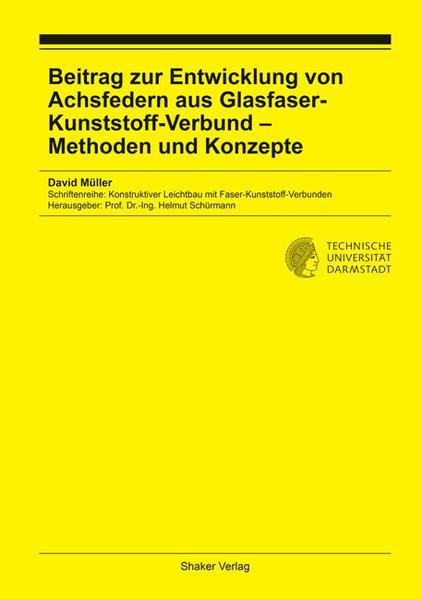 Beitrag zur Entwicklung von Achsfedern aus Glasfaser-Kunststoff-Verbund – Methoden und Konzepte - Coverbild