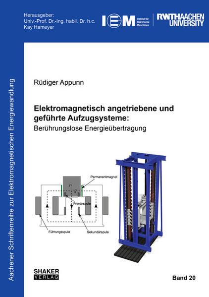 Elektromagnetisch angetriebene und geführte Aufzugsysteme: - Coverbild