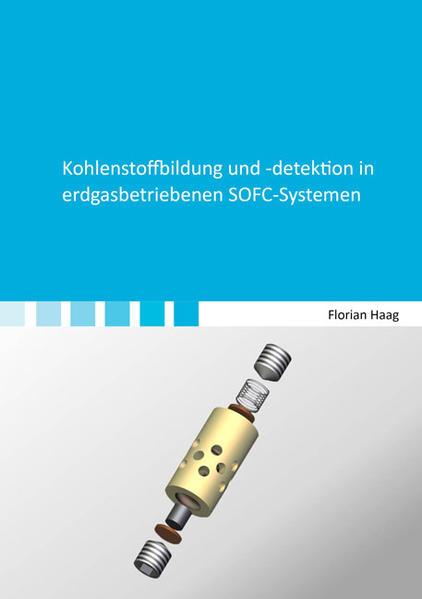 Kohlenstoffbildung und -detektion in erdgasbetriebenen SOFC-Systemen - Coverbild