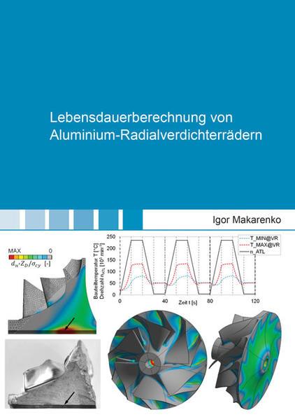 Lebensdauerberechnung von Aluminium-Radialverdichterrädern - Coverbild