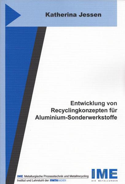 Entwicklung von Recyclingkonzepten für Aluminium-Sonderwerkstoffe - Coverbild