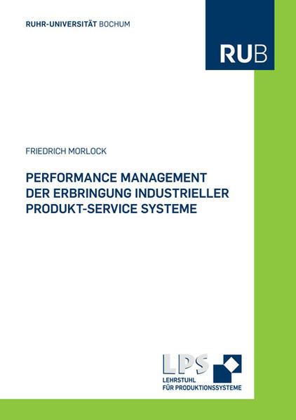 Performance Management der Erbringung industrieller Produkt-Service Systeme - Coverbild
