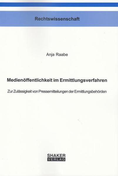 Medienöffentlichkeit im Ermittlungsverfahren - Coverbild