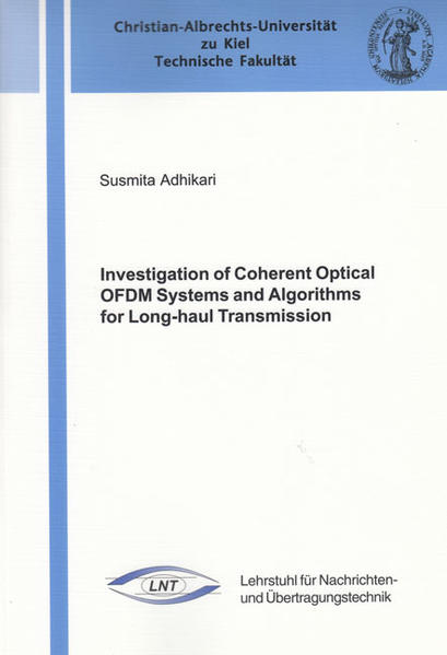 Investigation of Coherent Optical OFDM Systems and Algorithms for Long-haul Transmission - Coverbild