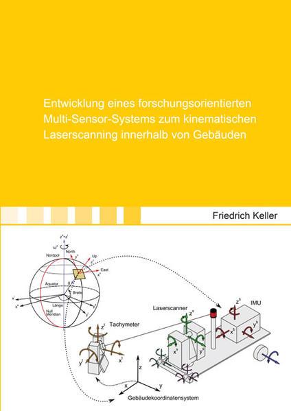 Entwicklung eines forschungsorientierten Multi-Sensor-Systems zum kinematischen Laserscanning innerhalb von Gebäuden - Coverbild