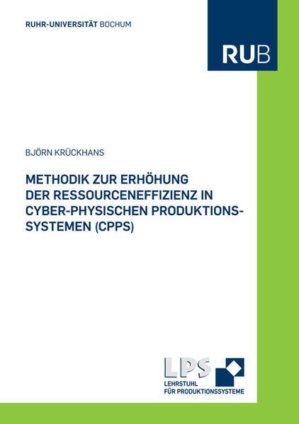 Methodik zur Erhöhung der Ressourceneffizienz in Cyber-Physischen Produktionssystemen (CPPS) - Coverbild