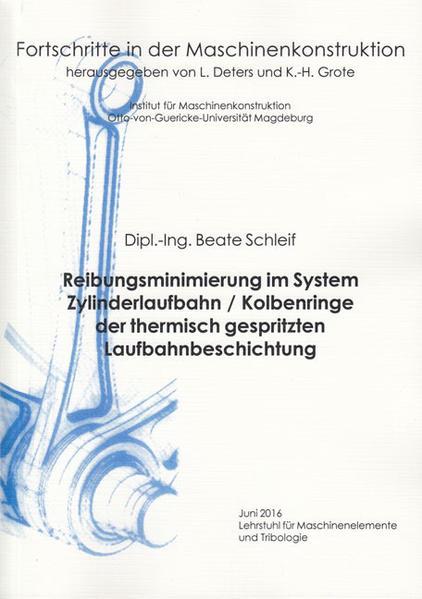 Reibungsminimierung im System Zylinderlaufbahn / Kolbenringe der thermisch gespritzten Laufbahnbeschichtung - Coverbild